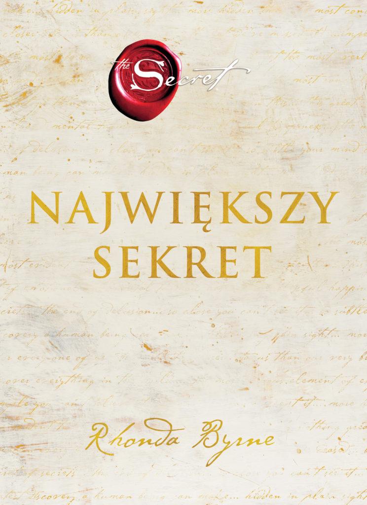 """""""Największy sekret"""" to wyjątkowe zaproszenie do odkrycia prawdziwego i trwałego szczęścia, oferujące wskazówki jak rozwiać lęki, niepokój i ból."""